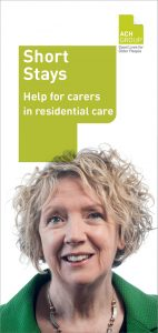 Ach group short stays providing help for carers
